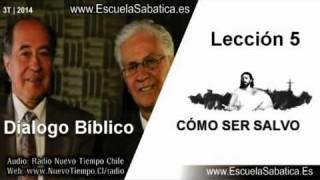 Resumen | Dialogo Bíblico | Lección 5 | Cómo ser salvo | Escuela Sabática