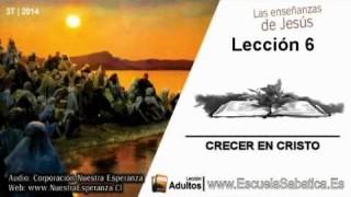 Lección 6 | Lunes 4 de agosto 2014 | La nueva vida en Cristo | Escuela Sabática