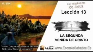 Lección 13 | Lunes 22 de septiembre 2014 | El propósito de la segunda venida de Jesús | E. Sabática