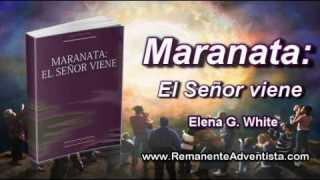 17 de octubre | Maranata El Señor viene | Estad preparados