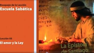 Bosquejo Lección 5 | El amor y la Ley | Cuarto trimestre 2014 | Escuela Sabática
