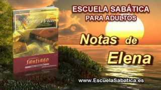 Notas de Elena | Lunes 6 de octubre 2014 | Perfección | Escuela Sabática