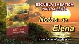 Notas de Elena | Jueves 20 de noviembre 2013 | Sumisión a Dios | Escuela Sabática