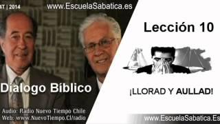 Resumen Dialogo Bíblico | Lección 10 | ¡Llorad y aullad! | Escuela Sabática