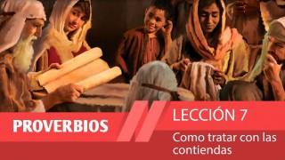 Bosquejo | Lección 7 | Cómo tratar con las contiendas | 1º Trim/2015 | Escuela Sabática