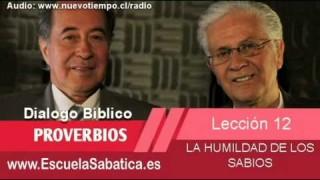 Resumen | Dialogo Bíblico | Lección 12 | La humildad de los sabios | Escuela Sabática