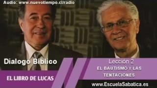 Resumen | Dialogo Bíblico | Lección 2 | El bautismo y las tentaciones | Escuela Sabática