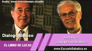 Resumen | Diálogo Bíblico | Lección 3 | ¿Quién es Jesucristo? | Escuela Sabática 2015