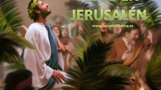 Lección 12 | Jesús en Jerusalen | Escuela Sabática Power Point