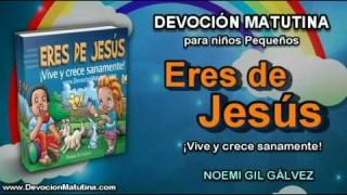 Martes 30 de junio 2015 | Devoción Matutina para niños Pequeños 2015 | Eres de Jesús