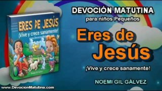 Viernes 12 de junio 2015 | Devoción Matutina para niños Pequeños 2015 | No temas, Jesús está contigo