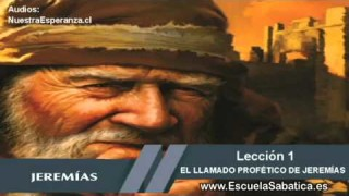 Lección 1 | Lunes 28 de septiembre | Antecedentes familiares de Jeremías | Escuela Sabática