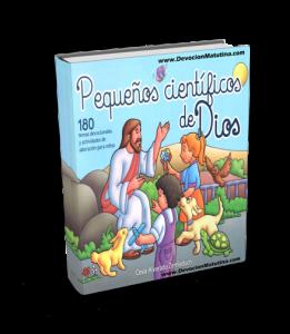 DEVOCIÓN MATUTINA PARA NIÑOS PEQUEÑOS 2016 Pequeños científicos de Dios Por: Cesia Alvarado Zemleduch Lecturas devocionales para los más pequeños 2016