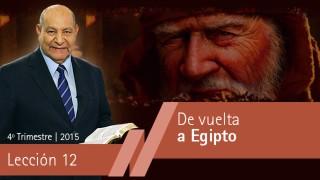 Comentario | Lección 12 | De vuelta a Egipto | Pastor Alejandro Bullón | Escuela Sabatica