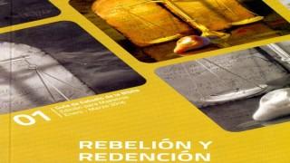 Descarga lecciones | Escuela Sabática | Rebelión y redención | Primer trimestre 2016