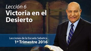 Comentario | Lección 6 | Victoria en el desierto | Pastor Alejandro Bullón | Escuela Sabática