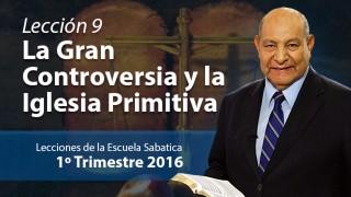 Comentario | Lección 9 | El gran conflicto y la iglesia primitiva | Pastor Alejandro Bullón | Escuela Sabática