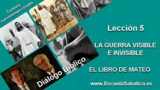 Resumen | Diálogo Bíblico | Lección 5 | La guerra visible e invisible | Escuela Sabática