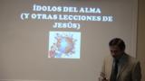 Lección 9 | Ídolos del alma (y otras lecciones de Jesús) | Escuela Sabática 2000