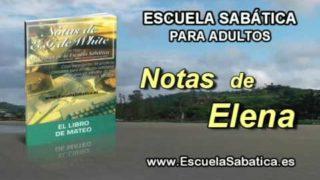 Notas de Elena   Domingo 8 de mayo 2016   Alimentar a los hambrientos   Escuela Sabática