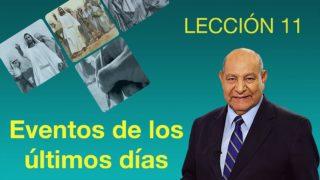 Comentario | Lección 11 | Eventos de los últimos días | Pr. Alejandro Bullón | Escuela Sabática