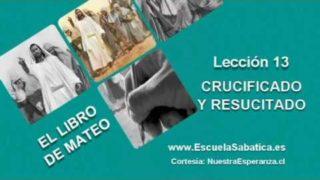 Lección 13 | Miércoles 22 de junio 2016 | El Cristo resucitado | Escuela Sabática