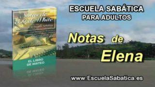 Notas de Elena | Jueves 9 de junio 2016 | Velar | Escuela Sabática