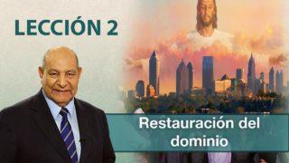 Comentario | Lección 2 | Restauración del dominio | Pr. Alejandro Bullón | Escuela Sabática