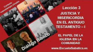 Diálogo Bíblico | Domingo 10 de julio 2016 | Misericordia y justicia | Escuela Sabática