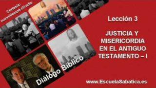 Resumen | Diálogo Bíblico | Lección 3 | Justicia y misericordia I | Escuela Sabática