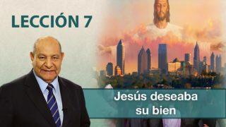Comentario | Lección 7 | Jesús deseaba su bien | Pr. Alejandro Bullón | Escuela Sabática