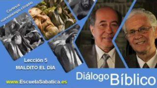 Resumen | Diálogo Bíblico | Lección 5 | Maldito el día | Escuela Sabática