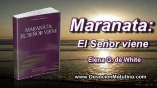 9 de noviembre | Maranata: El Señor viene | Elena G. de White | Respuestas satisfactorias