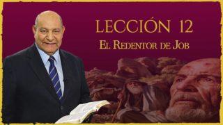 Comentario   Lección 12   El Redentor de Job   Escuela Sabática   Pr. Alejandro Bullón