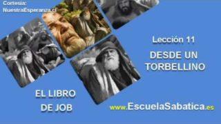 Lección 11 | Domingo 4 de diciembre 2016 | Desde un torbellino | Escuela Sabática