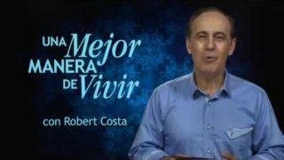 12 de enero | Alimento para la mente | Una mejor manera de vivir | Pr. Robert Costa
