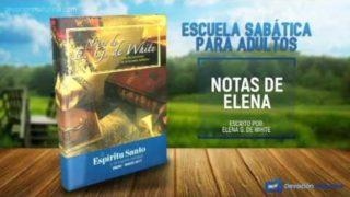 Notas de Elena | Jueves 12 de enero 2017 | El Espíritu Santo y Cristo | Escuela Sabática