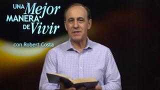 26 de febrero | El perdón abre puertas | Una mejor manera de vivir | Pr. Robert Costa