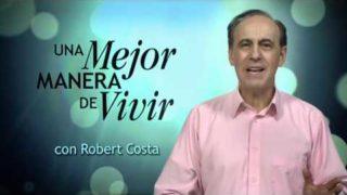 1 de mayo | El secreto de la verdadera riqueza | Una mejor manera de vivir | Pr. Robert Costa