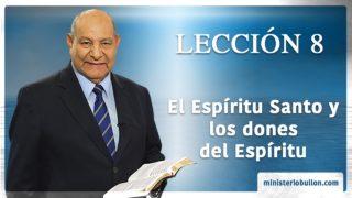 Comentario | Lección 8 | El Espíritu Santo y los dones del Espíritu | Pr. Alejandro Bullón | Escuela Sabática