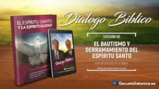 Resumen | Diálogo Bíblico | Lección 5 | El bautismo y el derramamiento del Espíritu Santo | Escuela Sabática