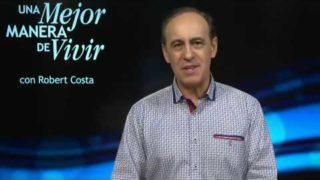 11 de marzo | Lo que cuenta al final del camino | Una mejor manera de vivir | Pr. Robert Costa