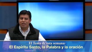Lección 10 | El Espíritu Santo, la Palabra y la oración | Escuela Sabática Universitaria