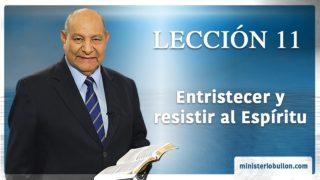 Comentario | Lección 11 | Entristecer y resistir al Espíritu | Escuela Sabática | Pr. Alejandro Bullón