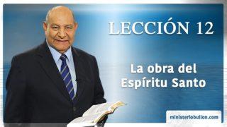 Comentario | Lección 12 | La obra del Espíritu Santo | Escuela Sabática | Pr. Alejandro Bullón