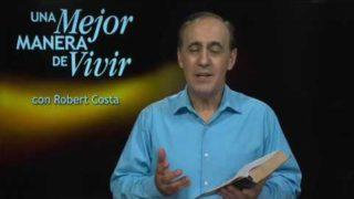6 de abril | El Amor Elimina el Temor | Una mejor manera de vivir | Pr. Robert Costa