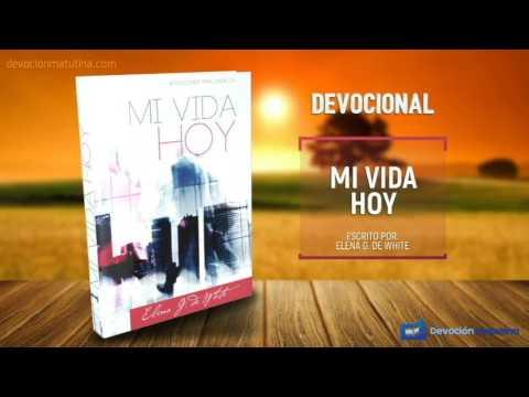 18 de mayo | Mi vida Hoy | Elena G. de White | Disfruta de tus labores