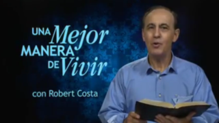 10 de agosto | El Poder de la Palabra de Dios | Una mejor manera de vivir | Pr. Robert Costa
