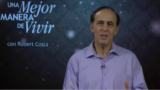 28 de julio | Dónde Colocar los Cimientos Espirituales | Una mejor manera de vivir | Pr. Robert Costa