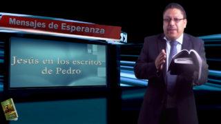 Lección 8 | Jesús en los escritos de Pedro | Escuela Sabática Mensajes de Esperanza